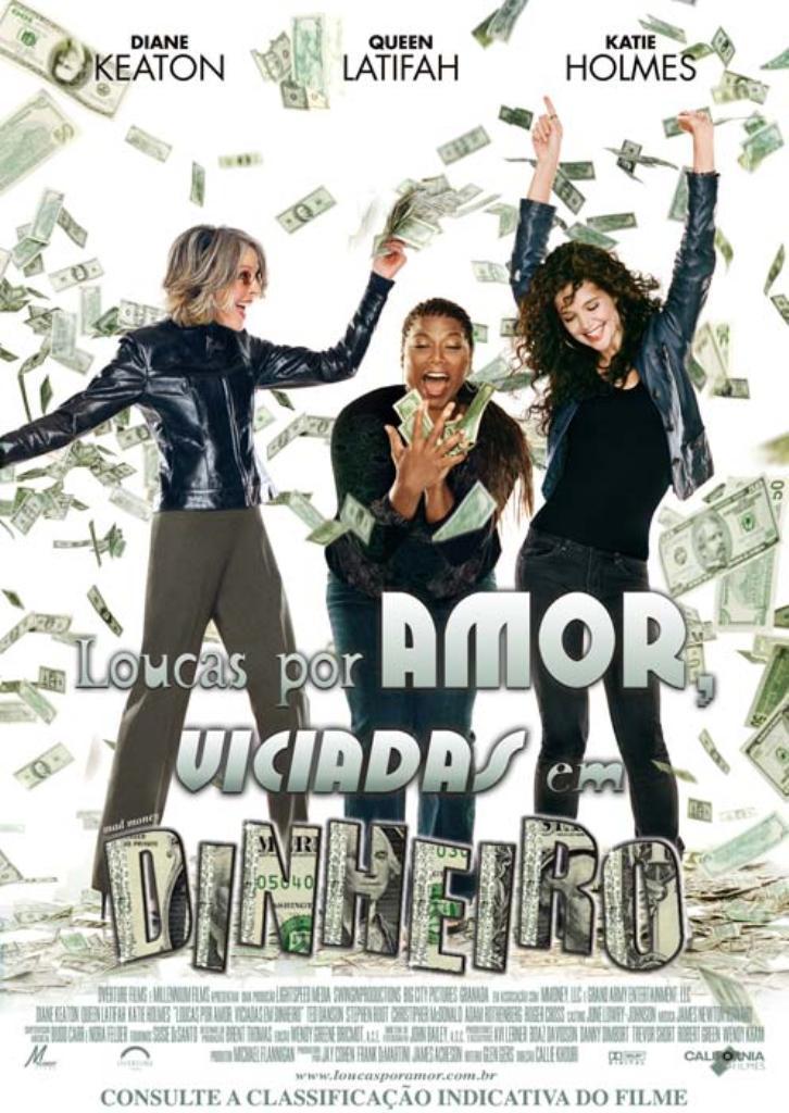 Loucas por amor_viciadas em dinheiro_filme amizade